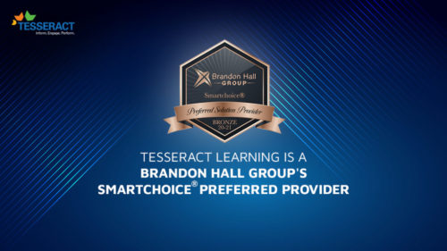 Tesseract Learning is proud to announce its recognition as a Smartchoice® Preferred Solution Provider by Brandon Hall Group