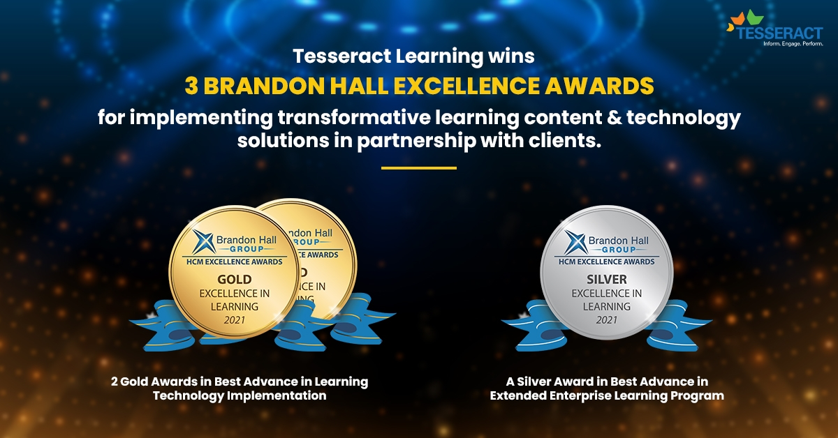 Tesseract Learning Won 2 Gold And 1 Silver in Brandon Hall HCM Excellence Awards 2021!